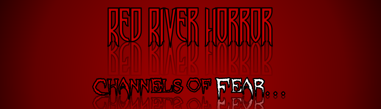 Red River Horror