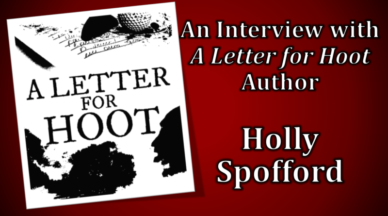 Red River Horror: A Letter for Hoot