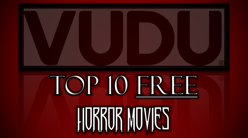 VUDU - Red River Horror - Top 10