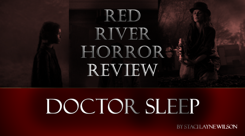 Doctor Sleep - Red River Horror Review
