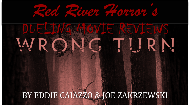 Wrong Turn (2021) - Red River Horror