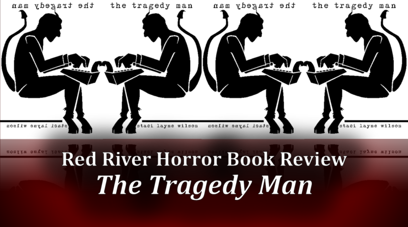 The Tragedy Man Red River Horror Cover