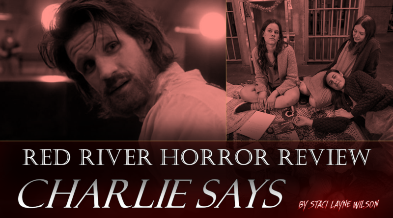 Charlie Says Review Cover - Red River Horror